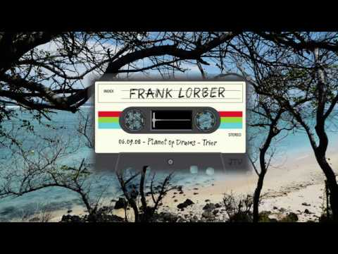 Frank Lorber - Planet of Drums - EX-Haus - Trier | 06.09.2008